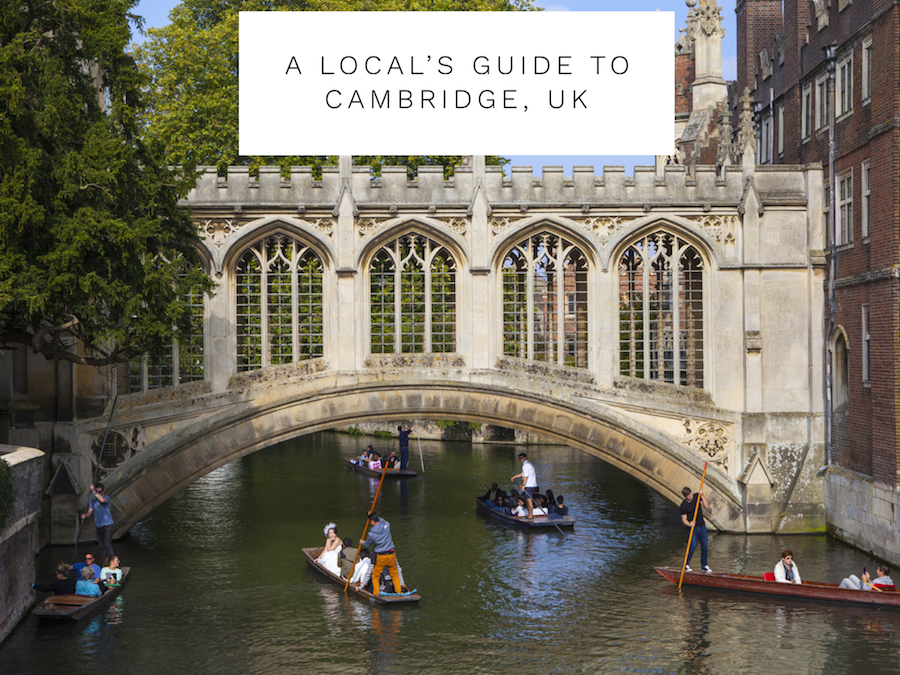 A Local's Guide to Cambridge, UK