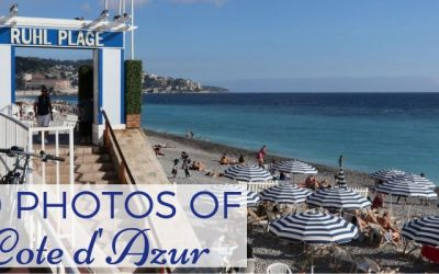 Best Places to Visit in South of France- 20 Photos to Inspire Your Trip Planning