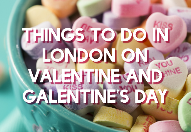 The best things to do in London on Valentine's (and Galentine's) Day